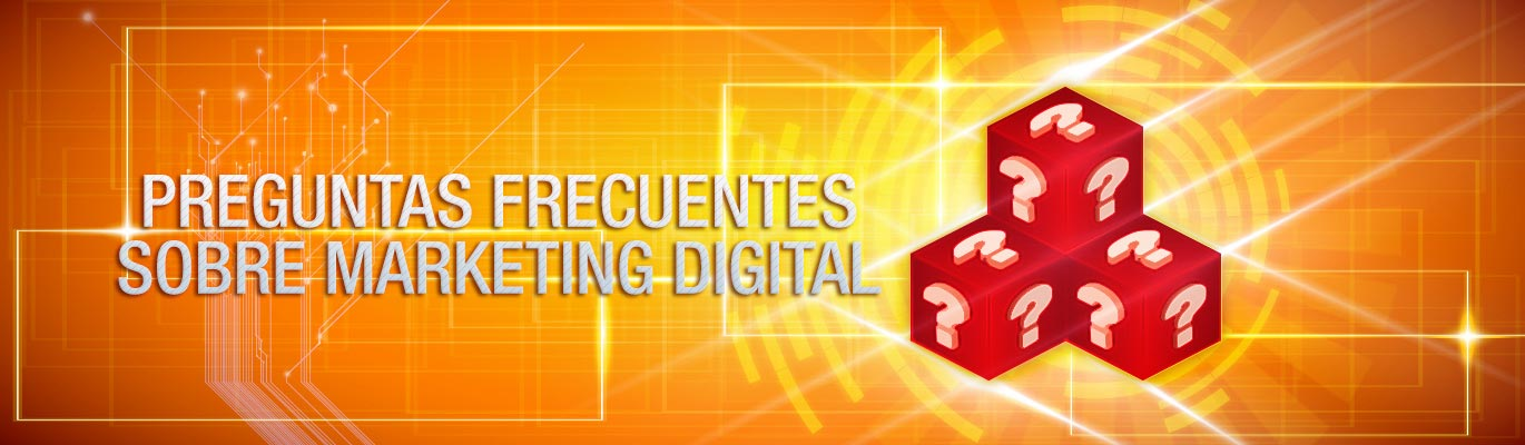 Preguntas Frecuentes de Marketing Digital - Marketing en Internet en Cartagena